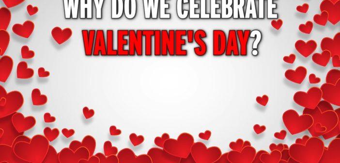 Walentynki – skąd się wzięły?
